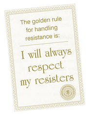 "The Golden Rule for Resistance: ""I will always respect my resisters"""
