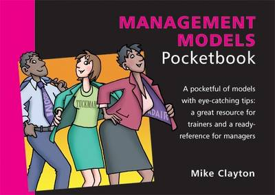 The Management Models Pocketbook, bt Mike Clayton