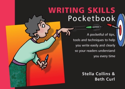 The Writing Skills Pocketbook, by Stella Collins and Beth Curl