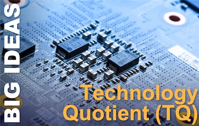 Technology Quotient (TQ)